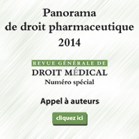 Appel à auteurs, Panorama droit pharmaceutique 2014