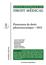 Panorama de droit pharmaceutique 2013