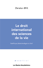 Le droit international des sciences de la vie