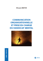 Communication organisationnelle et prise en charge du handicap mental