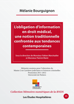 L'obligation d'information en droit médical, une notion traditionnelle confrontée aux tendances contemporaines