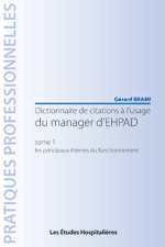 Dictionnaire de citations à l'usage du manager d'EHPAD