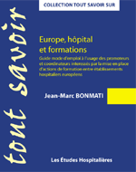 Europe, hôpital et formations