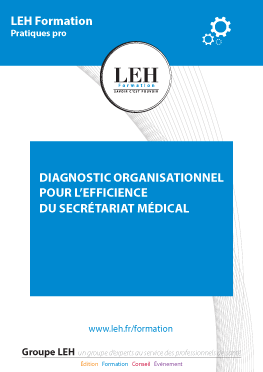 Diagnostic organisationnel pour l'efficience du secrétariat médical