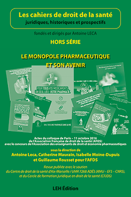 Le monopole pharmaceutique et son avenir