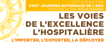 L'excellence hospitalière en question aux 26es Journées nationales de l'ADH